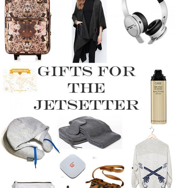 Gift Guide for the Jetsetter & A Giveaway!